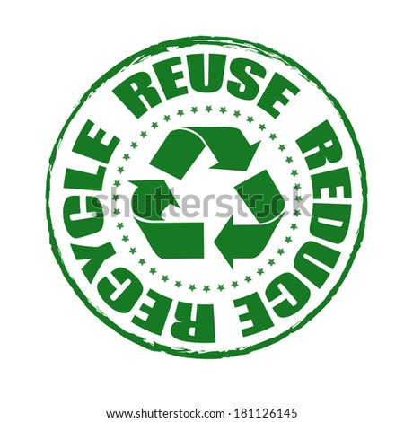 reuse reduce recycle grunge stamp with on vector illustration - stock vector