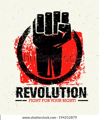 Revolution Protest Fist Creative Grunge Vector Concept on Paper Background - stock vector