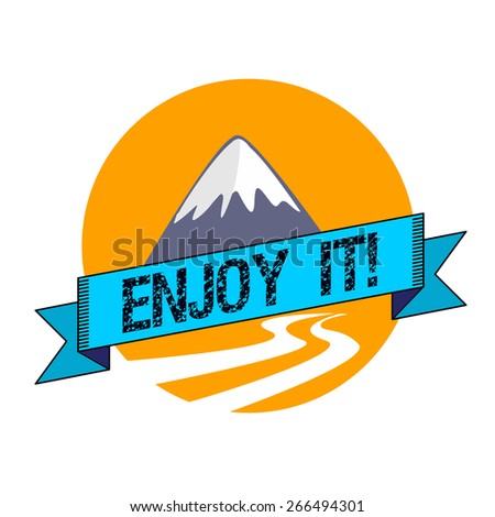 """Ribbon with the inscription """"enjoy it"""" against the sun, mountains and mountain river - stock vector"""