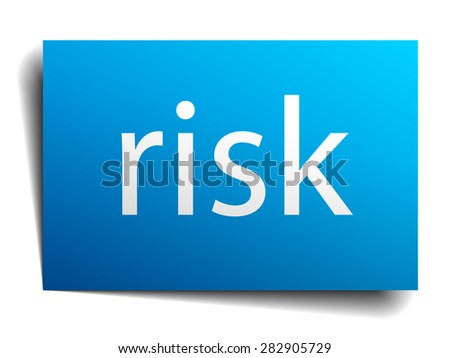 risk blue paper sign on white background