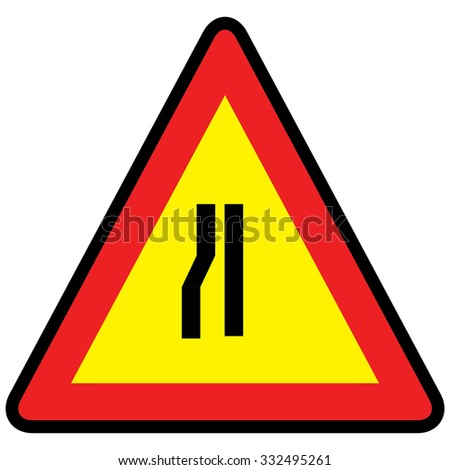 Road narrows traffic sign left side, vector illustration