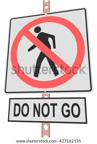 """road sign and a sign with the text """"DO NOT GO"""" - stock vector"""
