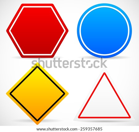Road Sign Shapes. Circle, Square, Triangle, Hexagon Road Signs. Red, Blue, Yellow, and White in colors. - stock vector