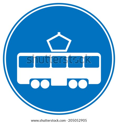 Road sign tram stop on white background. Vector illustration. - stock vector