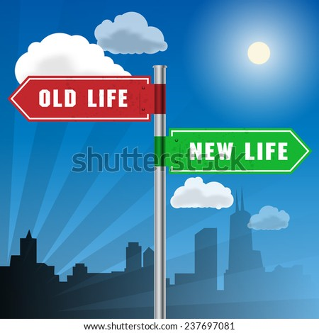Road sign with words Old Life, New Life, vector illustration - stock vector