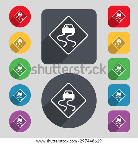 Road slippery icon sign. A set of 12 colored buttons and a long shadow. Flat design. Vector illustration - stock vector