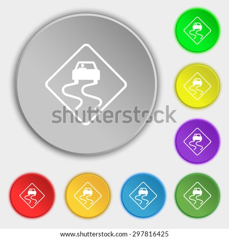 Road slippery icon sign. Symbol on five flat buttons. Vector illustration - stock vector