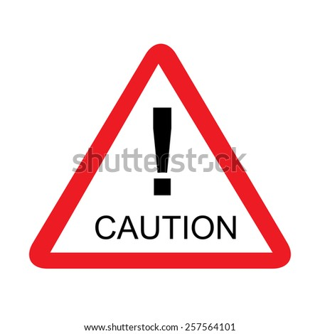 Road triangle caution sign vector isolated, safety sign, message, warning sign - stock vector