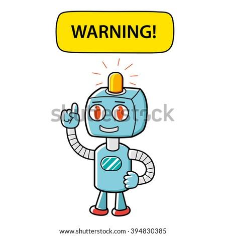 Robot character pointing up at a yellow warning banner. - stock vector