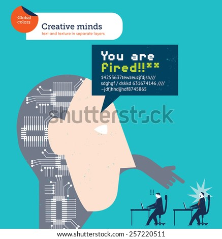 Robotic head firing an employee. Vector illustration Eps10 file. Global colors. Text and Texture in separate layers. - stock vector