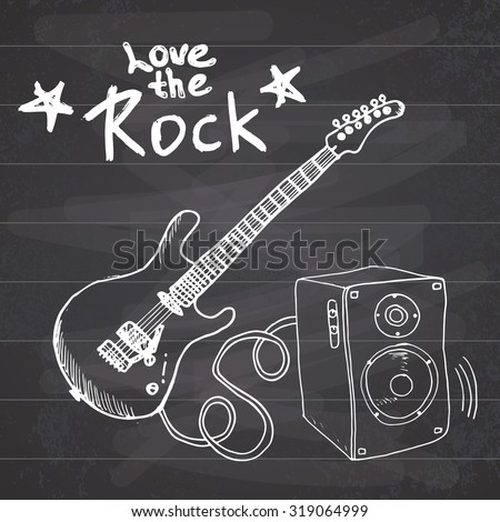 Rock Music Hand drawn sketch guitar with sound box and text love the rock, vector illustration on chalkboard. - stock vector
