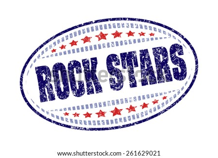Rock stars rubber stamp grunge style label. - stock vector