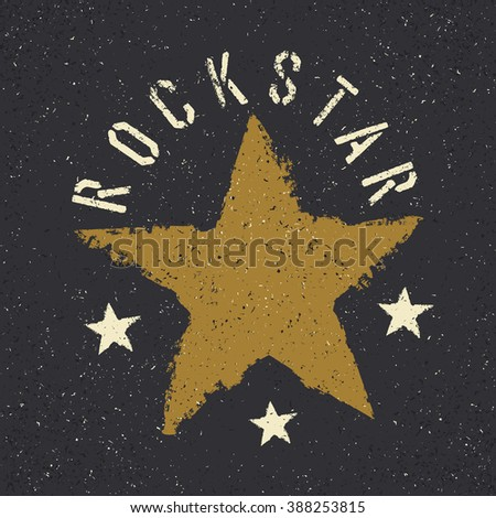 Rockstar. Grunge star with lettering. Tee print design template - stock vector