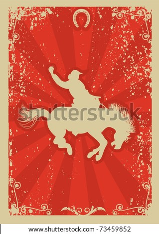 Rodeo cowboy.Wild horse race.Vector graphic poster with grunge background - stock vector