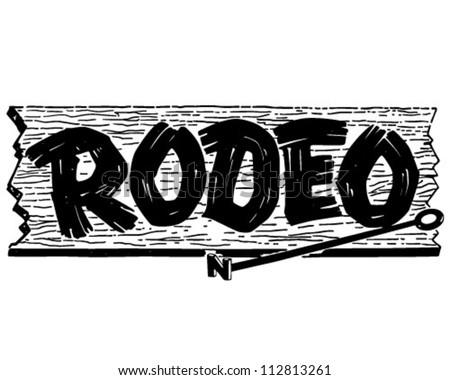 Rodeo Sign - Retro Clipart Illustration - stock vector