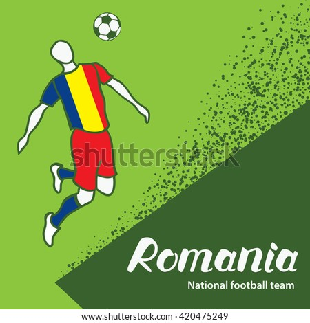 Romania. National football team of Romania. Vector illustration with the football player and the ball. Vector handwritten lettering.