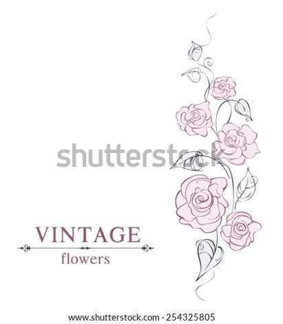Romantic floral vintage design. Vector illustration. - stock vector