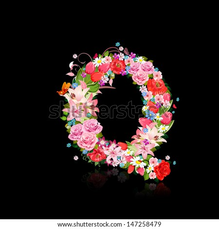 Romantic letter of beautiful flowers Q - stock vector