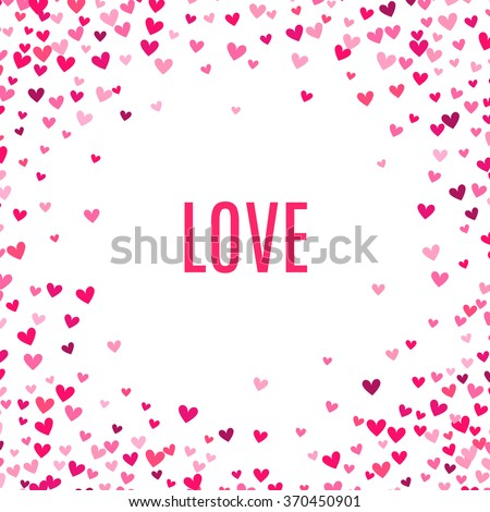 Romantic pink heart background. Vector illustration for holiday design. Many flying hearts on white background. For wedding card, valentine day greetings, lovely frame. - stock vector