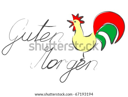 "Rooster with German words ""Guten Morgen"" (good morning) - vector."