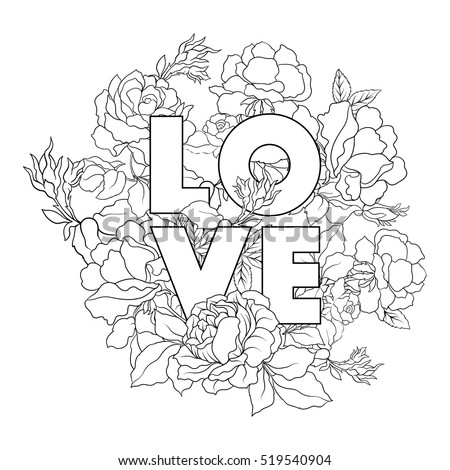 Rose Flower Background With Word Love Outline Drawing Coloring Page Book For Adult