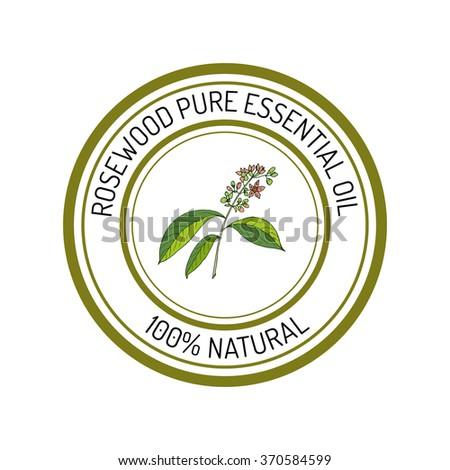 rosewood, essential oil label, aromatic plant. Vector illustration