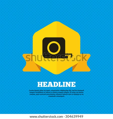 Roulette construction sign icon. Tape measure symbol. Yellow label tag. Circles seamless pattern on back. Vector - stock vector