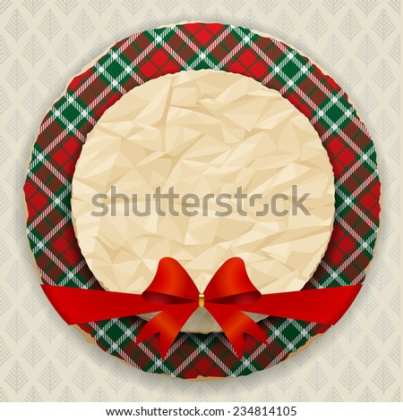 Round Christmas and New-Year's greeting card with tartan and crumpled paper.  Vector illustration - stock vector