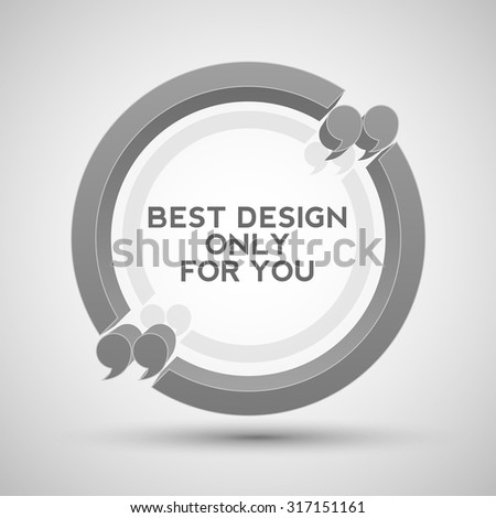 Round quote frame for text  - stock vector