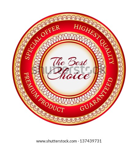 "Round red and gold sticker or label with the inscription ""The Best Choice"""