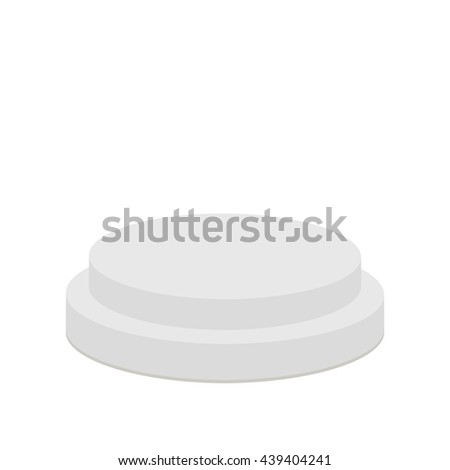 Round stage podium. Empty pedistal for display. 3d realistic platform for design. Isolated. White background. Template. Flat design. Vector illustration