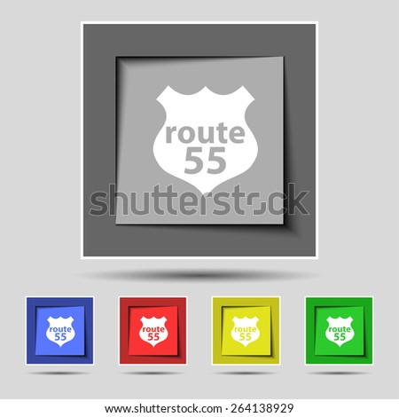 Route 55 highway icon sign on the original five colored buttons. Vector illustration - stock vector