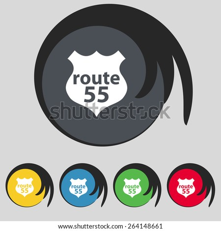 Route 55 highway icon sign. Symbol on five colored buttons. Vector illustration - stock vector