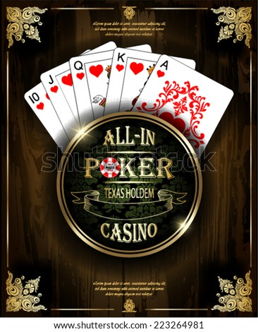 Royal flush playing cards poker hand in hearts. Vector background. Poker and casino label. Texas holdem. All-in. Wood texture.
