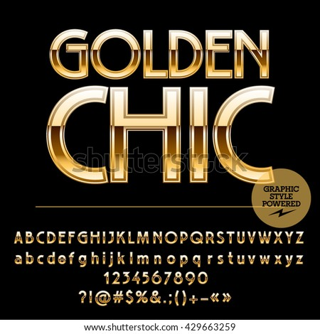 Royal golden set of alphabet letters, numbers and punctuation symbols. Vector luxury logotype with text Golden chic - stock vector
