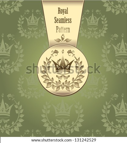 Royal seamless pattern with crown wreath leaves or Royal green gold color background for advertising something - stock vector