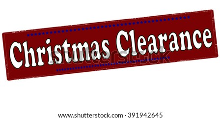 Rubber stamp with text Christmas clearance inside, vector illustration - stock vector