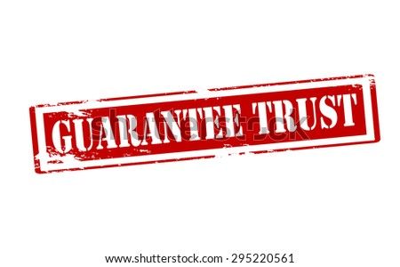 Rubber stamp with text guarantee trust inside, vector illustration