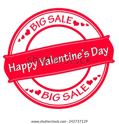 Rubber stamp with text happy Valentine day big sale inside, vector illustration - stock vector