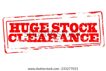 Rubber stamp with text huge stock clearance inside, vector illustration