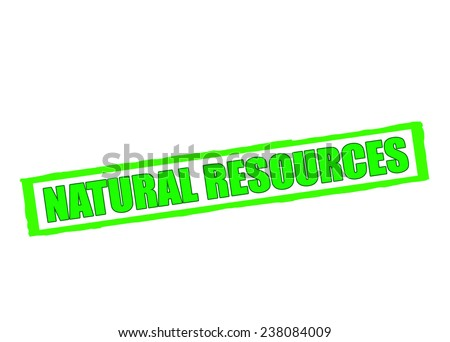 Rubber stamp with text natural resources inside, vector illustration