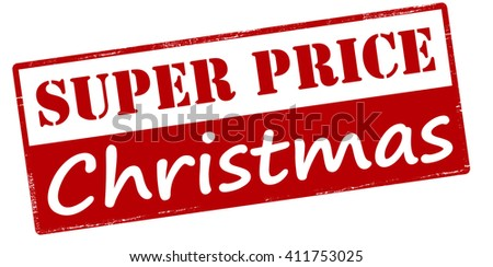 Rubber stamp with text super price Christmas inside, vector illustration - stock vector