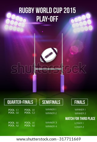 Rugby World Cup 2015. Play-off shedule. Pool A B C D teams. Group sport, championship game, tournament international vector illustration. Rugby stadium with lights at night. Rugby gate and ball. - stock vector