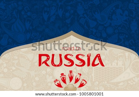 Russian blue background, world of Russia pattern with modern and traditional elements, 2018 trend, vector illustration
