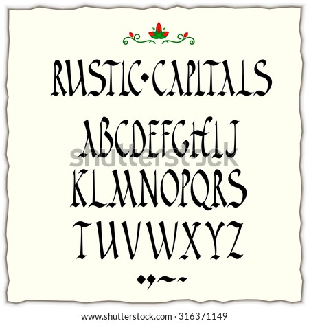 rustic capitals style alphabet square-cut nib black ink calligraphy - stock vector