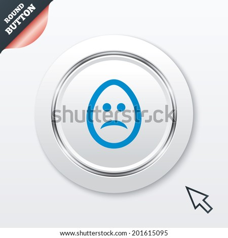 Sad Easter egg face sign icon. Sadness depression chat symbol. White button with metallic line. Modern UI website button with mouse cursor pointer. Vector