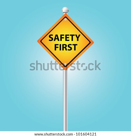 Safety first sign,on blue sky,Vector