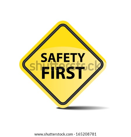 Safety First Symbol - vector - stock vector