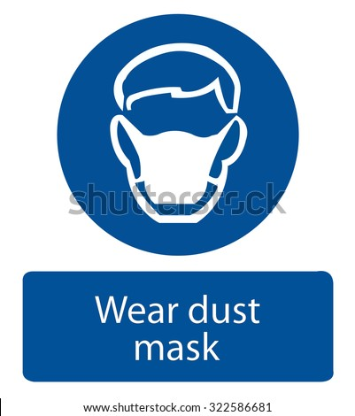 Safety sign, Wear dust mask - stock vector