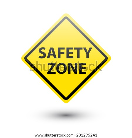 Safety zone yellow label sign on white - stock vector